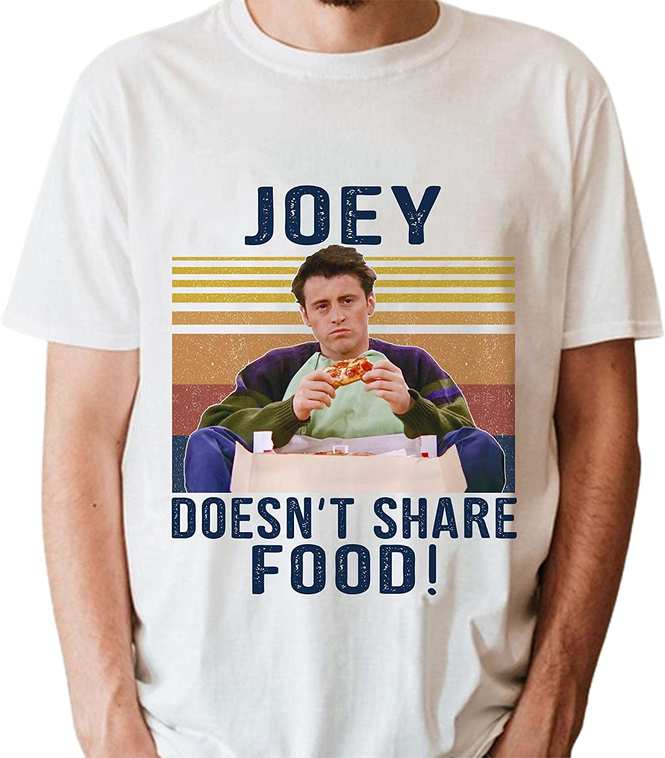 Tv Show Friends Joey Shirt Joey Doesn't Share Food T-Shirt Vintage Movie 80S Gift HS0104267
