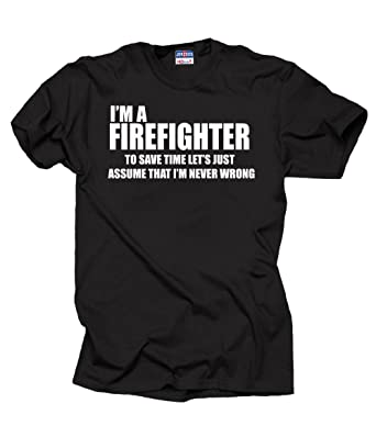 Amazon.com: I Am Firefighter T-Shirt Profession Funny Tee Shirt ...