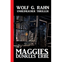Maggies dunkles Erbe