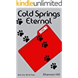 Cold Springs Eternal: A Bill and Presh Mystery (Bill and Presh Mysteries)