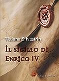 Il sigillo di Enrico IV