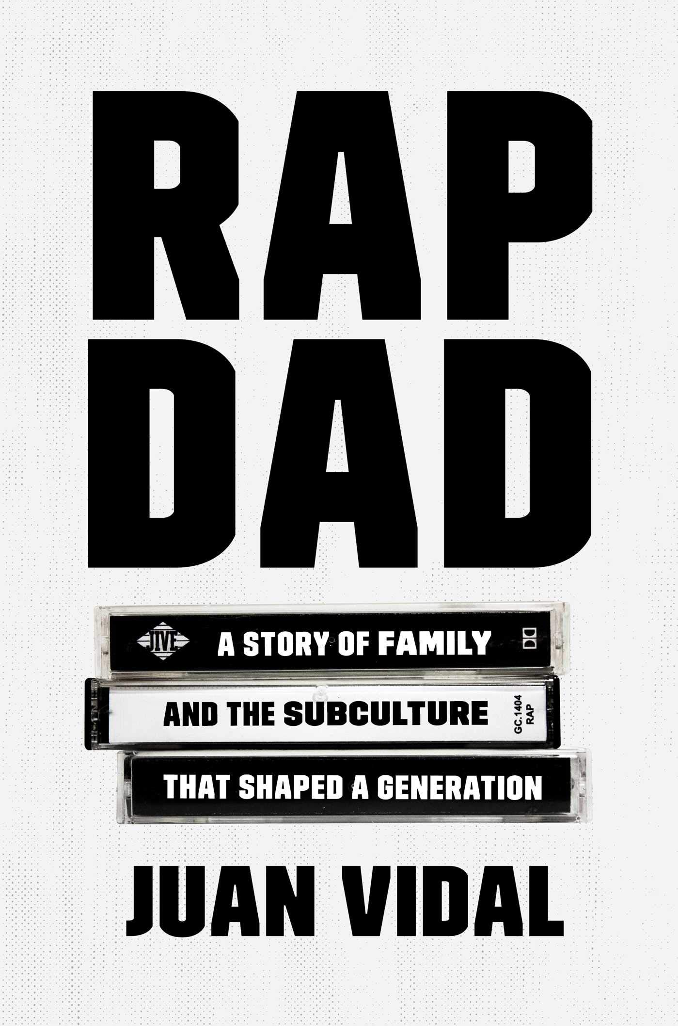 Amazon.com: Rap Dad: A Story of Family and the Subculture That Shaped a  Generation (9781501169397): Juan Vidal: Books