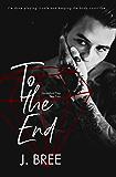 To the End: Hannaford Prep Year Four (English Edition)