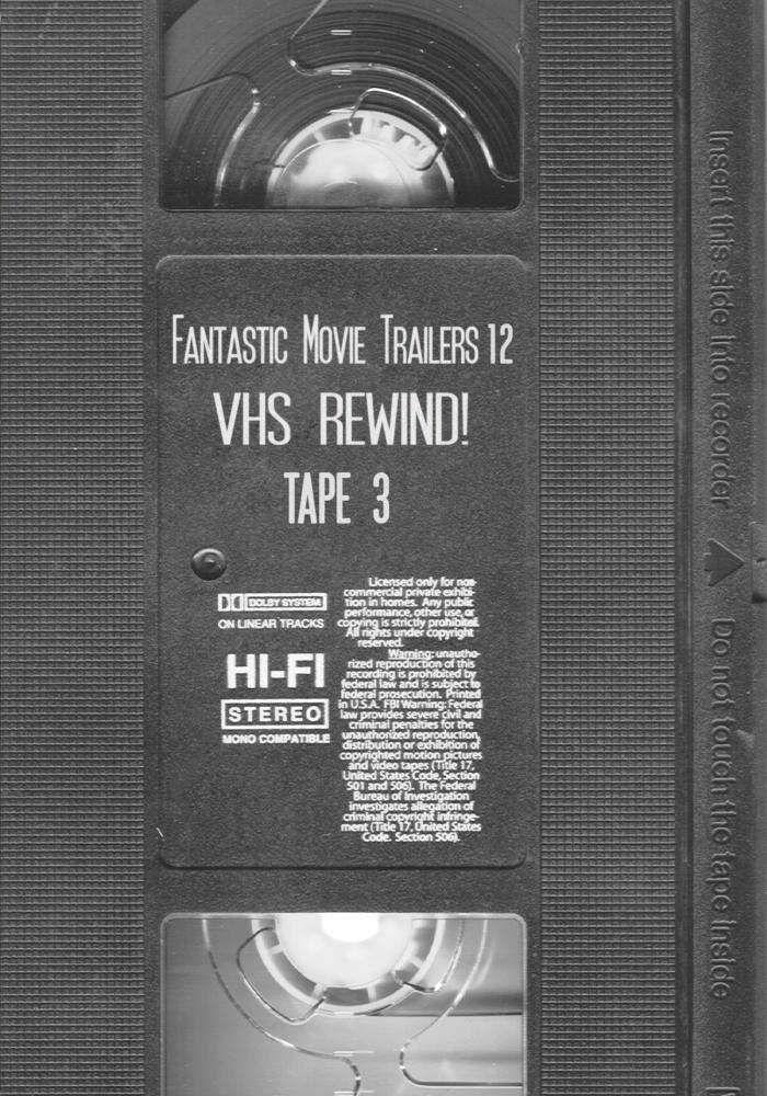 Amazon com: Fantastic Movie Trailers 12 - VHS Rewind! Tape 3