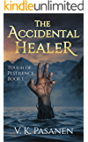 The Accidental Healer: Touch of Pestilence Book 1 (Tales from the Afterworld)