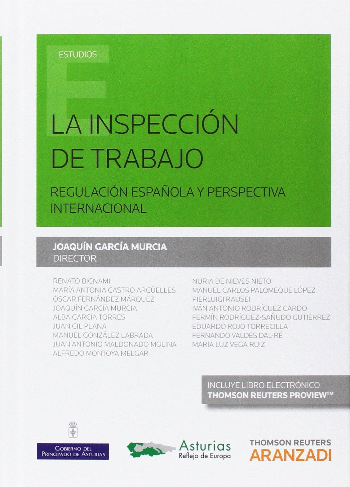 Inspección de trabajo,La. Regulación española y perspectiva internacional Monografía: Amazon.es: García Murcia, Joaquín: Libros
