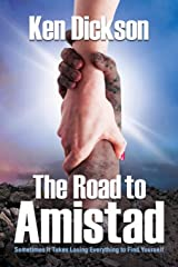 The Road to Amistad Paperback