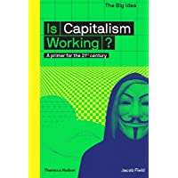 Is Capitalism Working?: A primer for the 21st century: 0