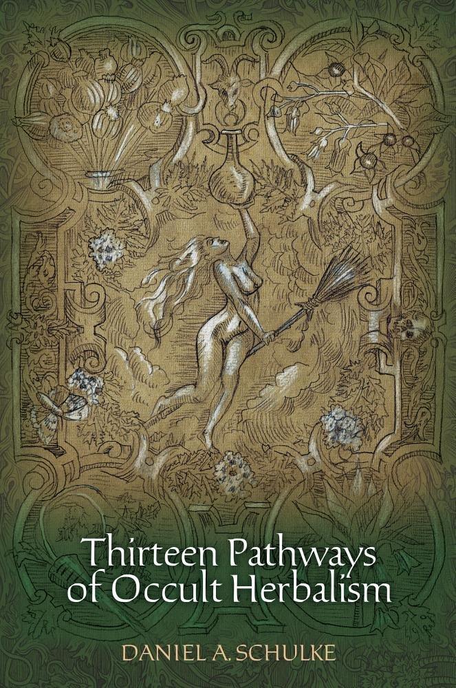Amazon com: Thirteen Pathways of Occult Herbalism