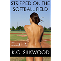 Stripped on the Softball Field (English Edition)