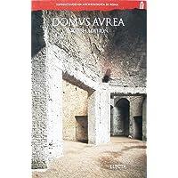 Domus aurea. Ediz. inglese: Guide (Soprintendenza archeologica di