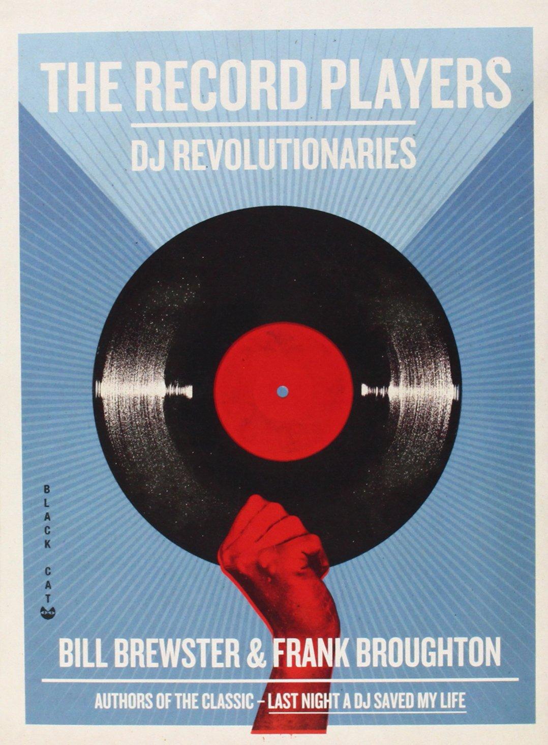 The Record Players: DJ Revolutionaries PDF