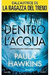 Dentro l'acqua (Italian Edition) Hardcover