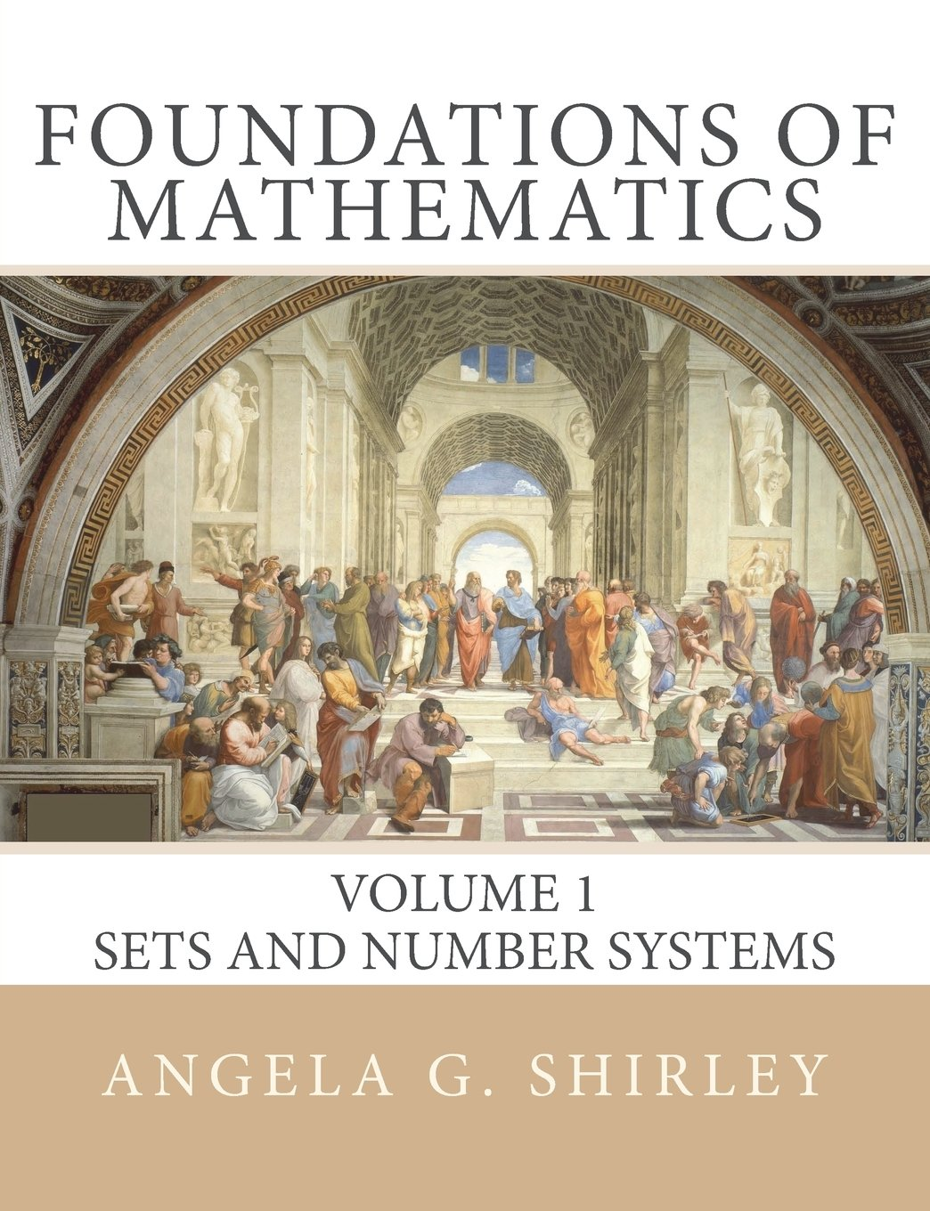 Foundations of Mathematics: Volume 1, Sets and Number Systems pdf