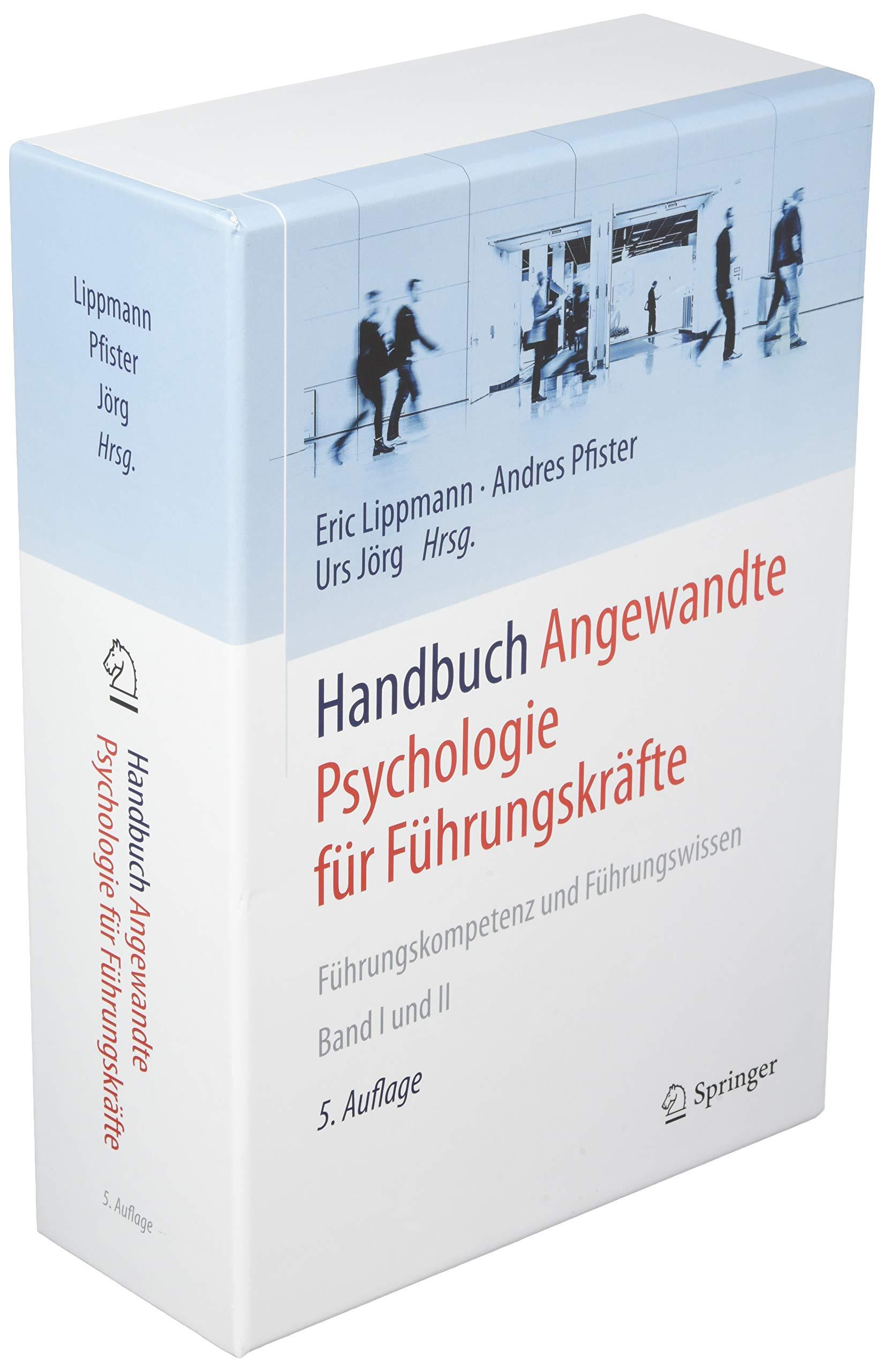 11b85d7b853f0d Handbuch Angewandte Psychologie für Führungskräfte  Führungskompetenz und  Führungswissen  Amazon.de  Eric Lippmann