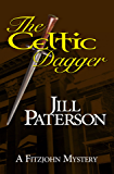 The Celtic Dagger (A Fitzjohn Mystery, Book 1)
