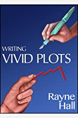 Writing Vivid Plots: Professional Techniques for Fiction Writers (Writer's Craft Book 20)