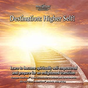 Destination: Higher Self!