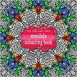 the one and only mandala colouring book one and only colouring one and only colouring one and only coloring amazoncouk phoenix yard books - Colouring Books