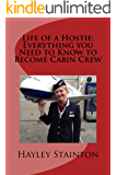 Life of a Hostie: Everything you Need to Know to Become Cabin Crew