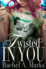 Twisted In You: A Friends to Lovers RomCom (a Twisted Romance Book 1) Kindle Edition
