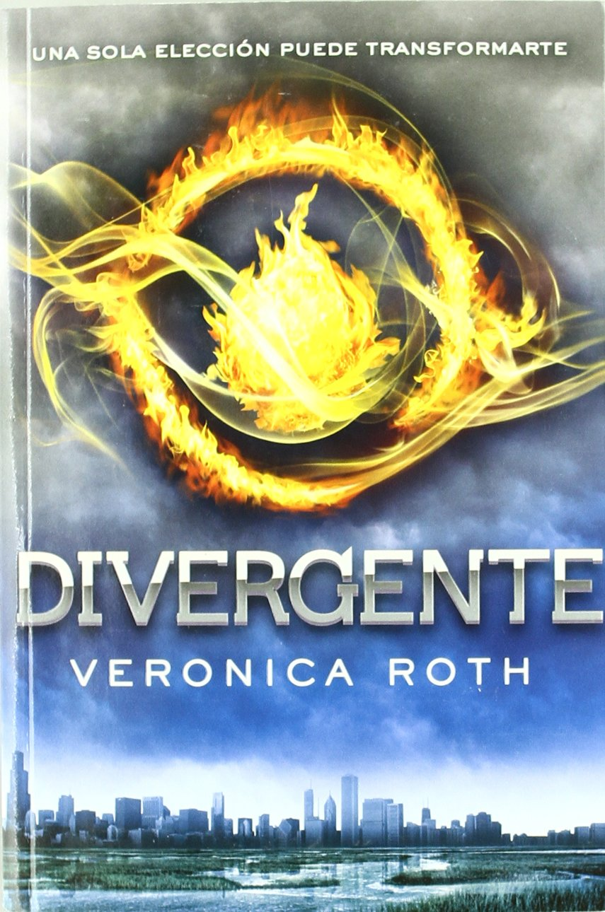 Amazon.com: Divergente (Spanish Edition) (9788427201187): Veronica Roth,  Pilar Ramírez Tello: Books