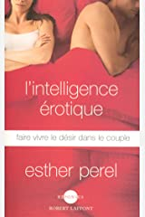 L'Intelligence érotique (Réponses) (French Edition) Kindle Edition