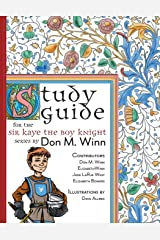 Study Guide for the Sir Kaye the Boy Knight Series Paperback