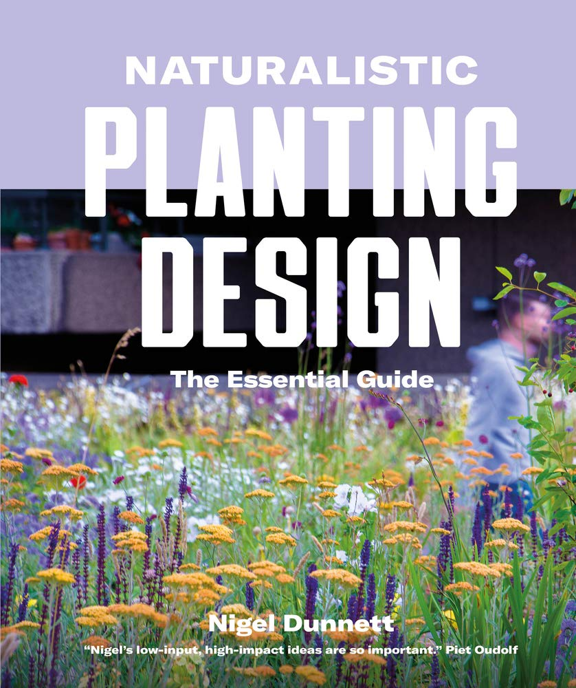 Naturalistic Planting Design by Filbert Press