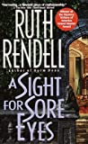 A Sight for Sore Eyes: A Novel
