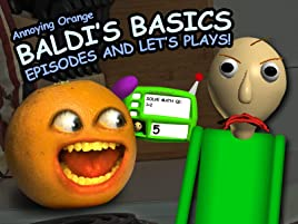 Amazon Com Watch Clip Annoying Orange Baldi S Basics Episodes