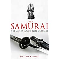 A Brief History of the Samurai (Brief Histories)