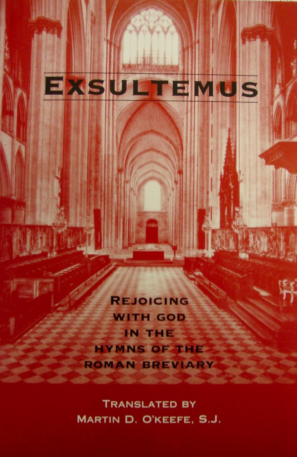 Download Exsultemus: Rejoicing with God in the hymns of the Roman breviary PDF