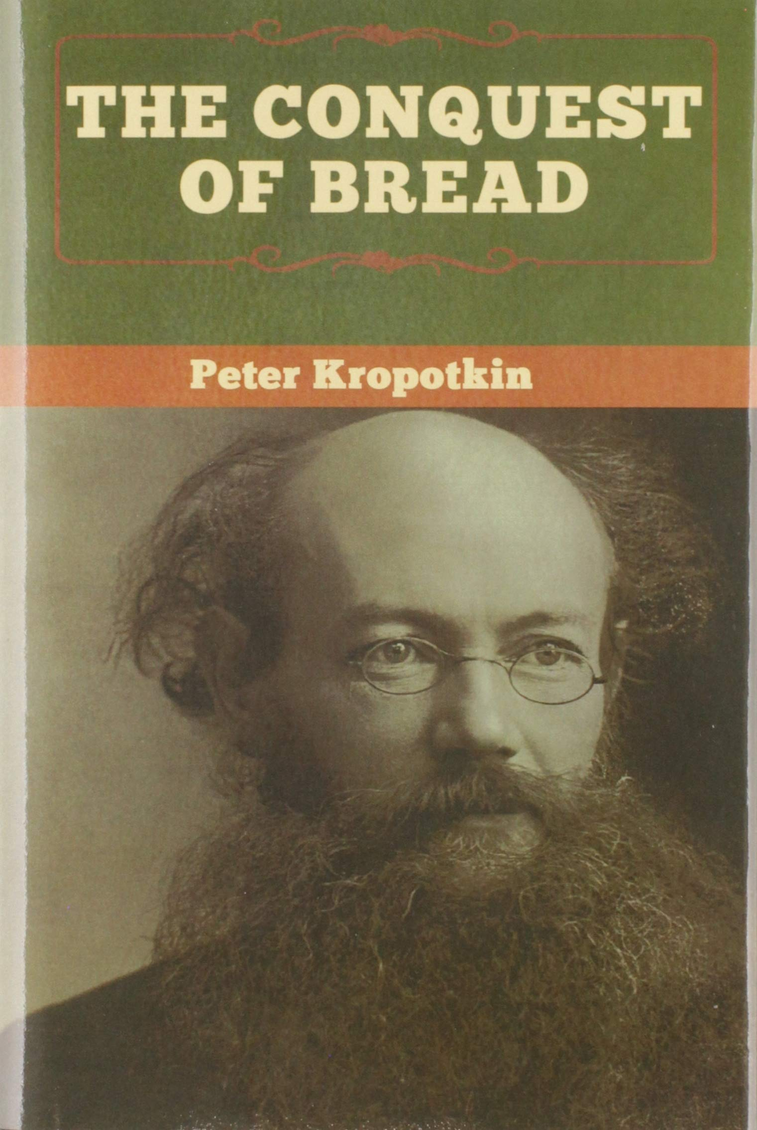 Download The Conquest Of Bread By Pyotr Kropotkin