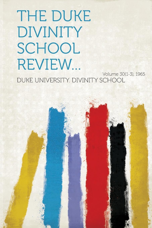 The Duke Divinity School Review... Volume 30(1-3), 1965 pdf epub