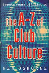 The A-Z of Club Culture Paperback