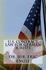 U.S. Contract Law for German Jurists Kindle Edition