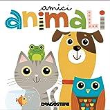 Amici animali. Ediz. a colori