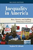 Inequality in America: Race, Poverty, and Fulfilling Democracy's Promise (Dilemmas in American Politics)