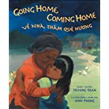 Going Home, Coming Home (English and Vietnamese Edition)