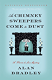 As Chimney Sweepers Come to Dust (Flavia de Luce)