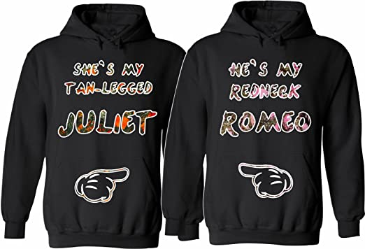 e84be280c9 He is My Redneck ROMEO. She Is My Tan Legged JULIET. Matching Couple Hoodies