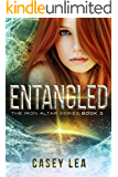 Entangled (The Iron Altar Series Book 3)