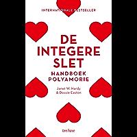 De integere slet: Handboek polyamorie