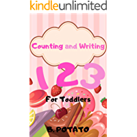 Counting And Writing 123 For Toddlers: Book for Kids Age 1-6, Boys or Girls,and Preschool Prep , Kindergarten Activity Learning