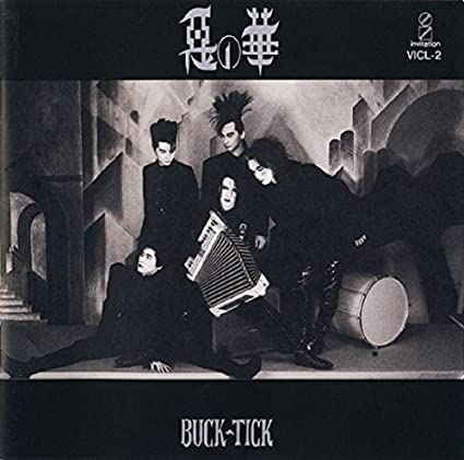 Image result for 悪の華 BUCK-TICK