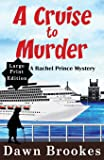 A Cruise to Murder Large Print Edition
