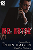 Mr. Rothe [Executive Row 2] (Siren Publishing: The Lynn Hagen ManLove Collection)