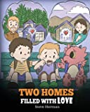 Two Homes Filled with Love: A Story about Divorce and Separation (My Dragon Books)