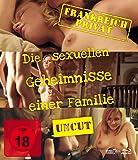 Frankreich Privat - Die sexuellen Geheimnisse einer Familie - Uncut [Blu-ray] [Alemania]